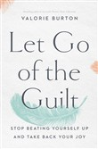 Let Go of the Guilt