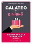 Il galateo in 5 minuti