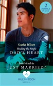 Healing The Single Dad's Heart / Just Friends To Just Married?: Healing the Single Dad's Heart (The Good Luck Hospital) / Just Friends to Just Married? (The Good Luck Hospital) (Mills & Boon Medical)