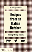 Recipes from an Italian butcher. The silver spoon kitchen
