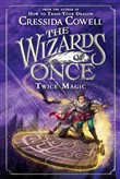 the wizards of once: twic...