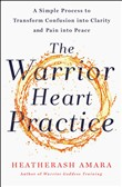 the warrior heart practic...