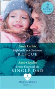 Highland Doc's Christmas Rescue / Festive Fling With The Single Dad: Highland Doc's Christmas Rescue (Pups that Make Miracles) / Festive Fling with the Single Dad (Pups that Make Miracles) (Mills & Boon Medical)
