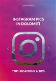 Instagram pics in Dolomiti. Top locations & tips