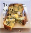 Torte salate, dolci & Co.