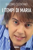 I tempi di Maria. Con DVD video