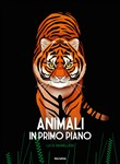 Animali in primo piano. Ediz. illustrata