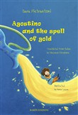 Agostino and the spell of gold