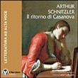 Il ritorno di Casanova. Audiolibro. CD Audio formato MP3