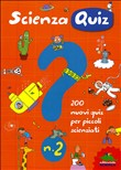 scienza quiz. vol. 2