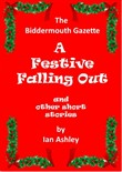 A Festive Falling Out And Other Christmas Short Stories
