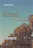 Arrivo A Los Angeles: (#1 della serie California Dreaming) A Los Angeles Series