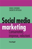 Social media marketing. Consumatori, imprese, relazioni