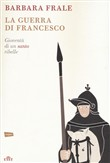La guerra di Francesco. Con e-book