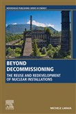 Beyond Decommissioning