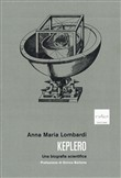 Keplero. Una biografia scientifica
