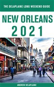 New Orleans - The Delaplaine 2021 Long Weekend Guide