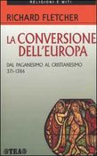 La conversione dell'Europa