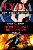 Mörder und Brillanten: N.Y.D. - New York Detectives
