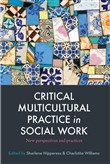 Critical Multicultural Practice in Social Work