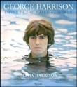 George Harrison. Living in the material world. Ediz. illustrata