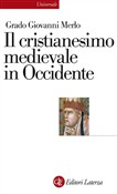 Il cristianesimo medievale in Occidente