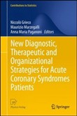 New diagnostic, therapeutic and organizational strategies for a cute coronary syndromes patients