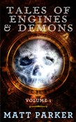 Tales of Engines & Demons: Volume 1