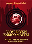 close down enrico mattei....