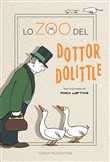 Lo zoo del dottor Dolittle. Ediz. illustrata