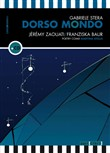 Dorso mondo. Ediz. italiana e francese. Con CD-Audio
