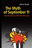 The Myth of September 11. The Satanic Verses of Western Democracy