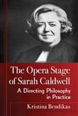The Opera Stage of Sarah Caldwell