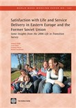 Satisfaction With Life And Service Delivery In Eastern Europe And The Former Soviet Union: Some Insights From The 2006 Life In Transition Survey