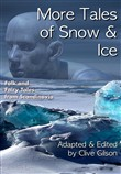 More Tales of Snow and Ice
