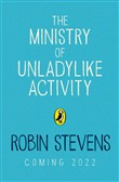 The Ministry of Unladylike Activity