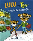 LULU the Tiger Goes to the Grocerie Store