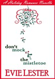 Don't Mock the Mistletoe
