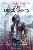 Assassin's Creed. Last descendants. Vol. 1