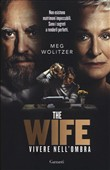 The wife. Vivere nell'ombra