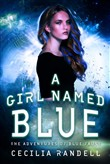 A Girl Named Blue