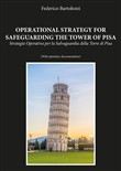 Operational strategy for safeguarding the tower of Pisa-Strategia operativa per la salvaguardia della torre di Pisa
