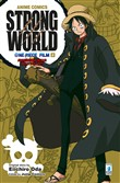 Strong world. Avventura sulle isole volanti. One piece film. Vol. 2