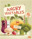 Angry vegetables. Ediz. illustrata