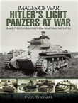 Hitler's Light Panzers at War