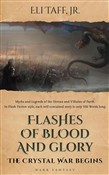 Flashes of Blood and Glory - The Crystal War Begins