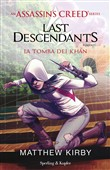Assassin's Creed. Last descendants. Vol. 2: La tomba dei Khan