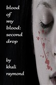Blood of My Blood: Second Drop