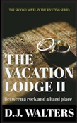 The Vacation Lodge II