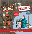 Are You Rugged or Unrugged?
